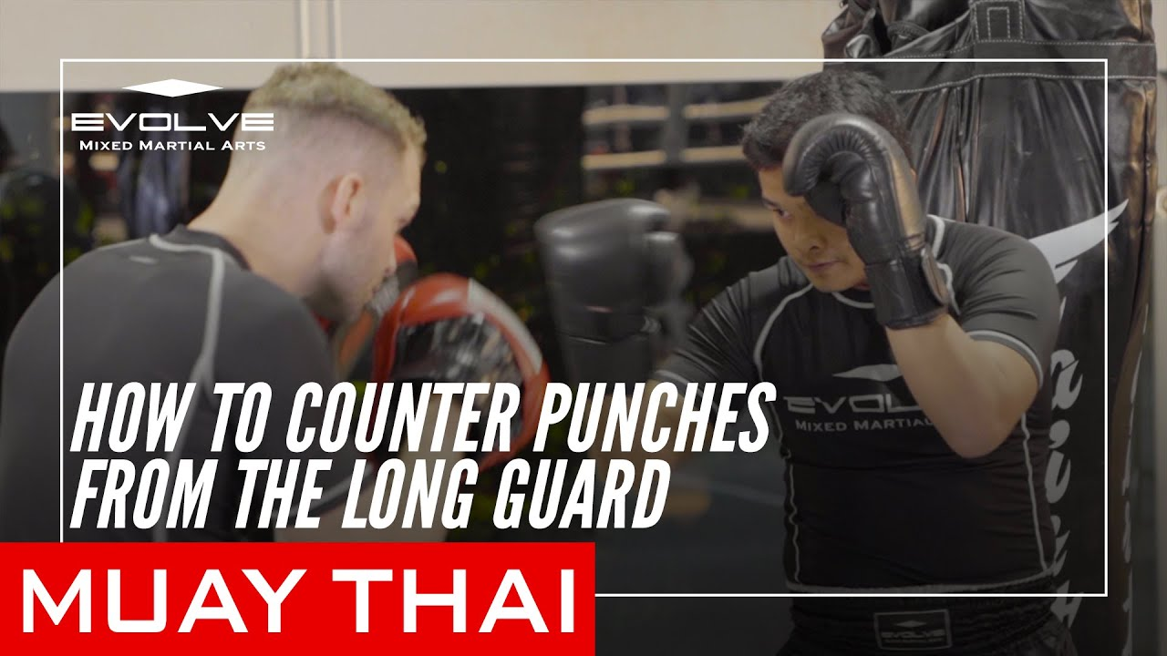Countering From The Muay Thai Long Guard   Evolve MMA