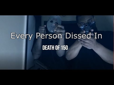 Every Person Dissed In Shootashellz - Death of 150