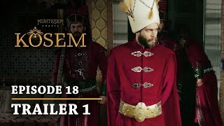 """Magnificent Century Kosem"" Episode 18 Trailer 1 - English Subtitles"