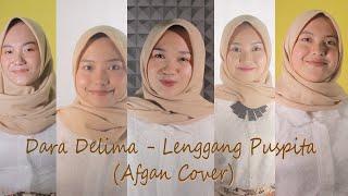 Dara Delima - Lenggang Puspita (Afgan Cover)