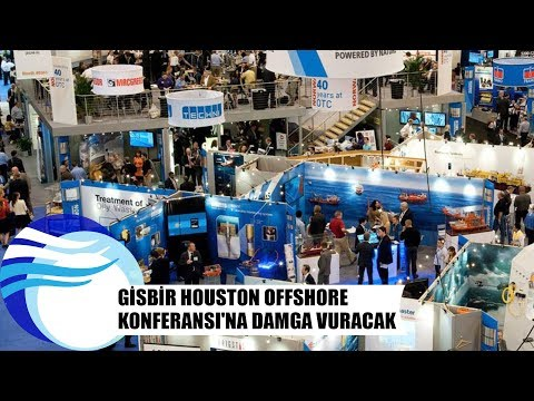 GİSBİR Houston OffShore Konferansı'na damga vuracak