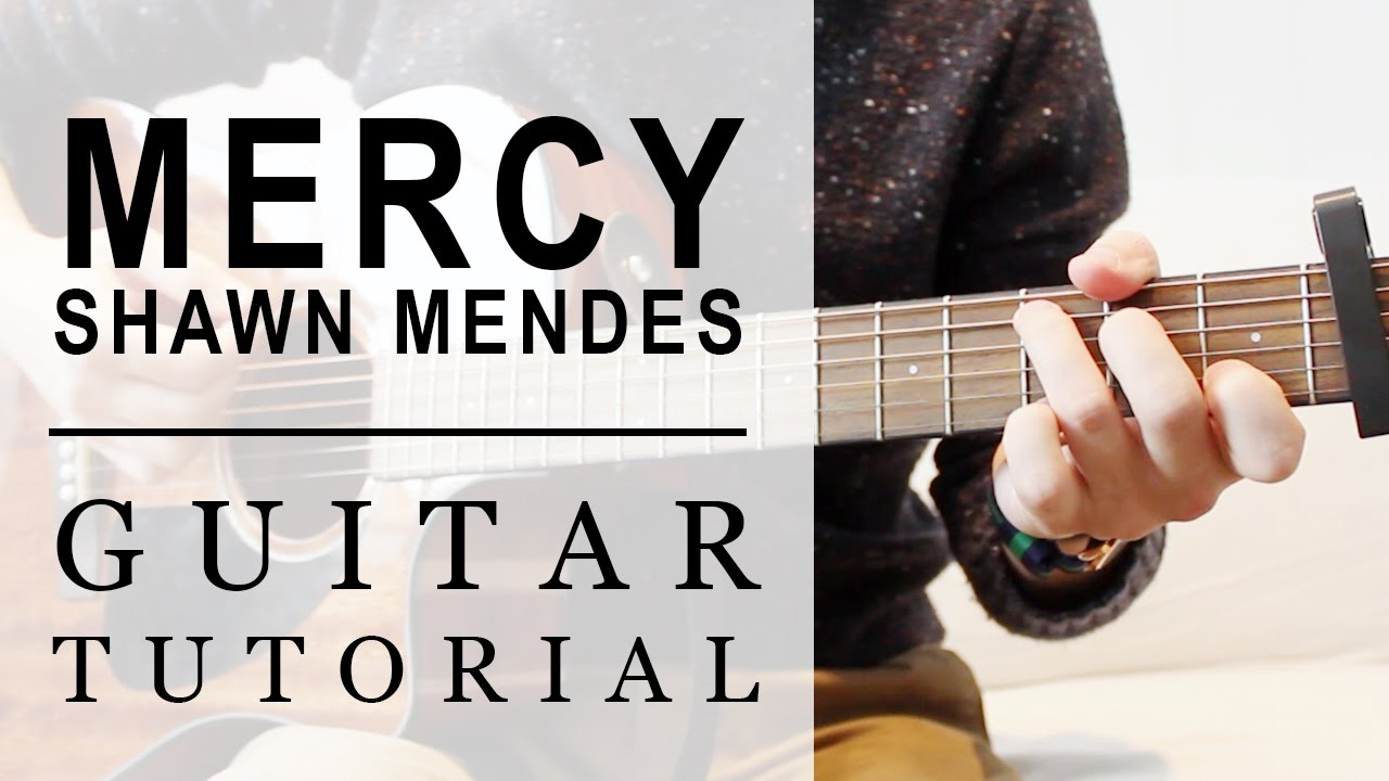 Shawn Mendes Mercy Fast Guitar Tutorial Easy Chords Youtube