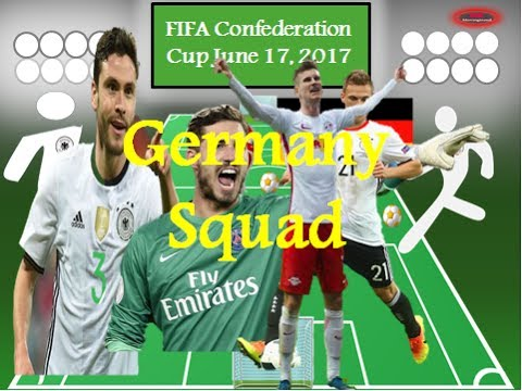 Germany Squad for FIFA Federation CUP Russia 2017 - Sports News