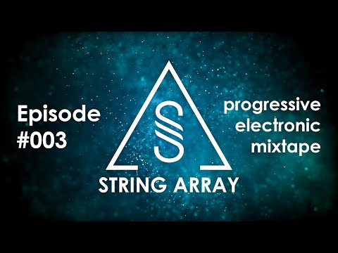 String Array 003 with Function Void (Progressive and Big Room mix 2018)
