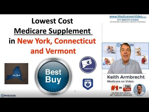 ✅ Lowest Cost Medicare Supplement Plans - New York, Vermont, Connecticut | Medicare On Video
