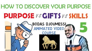 05 HOW TO DISCOVER YOUR PURPOSE || PURPOSE VS GIFTS VS SKILLS || VIDEO COURSE || HTDYP