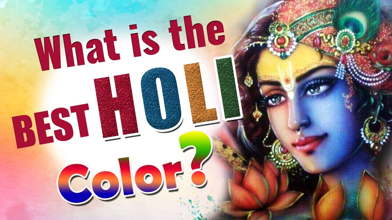 Color Your Mind With Love For God Colors Of Holi Happy Holi 2018