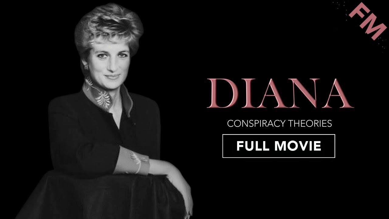 Diana: Conspiracy Theories (FULL DOCUMENTARY)