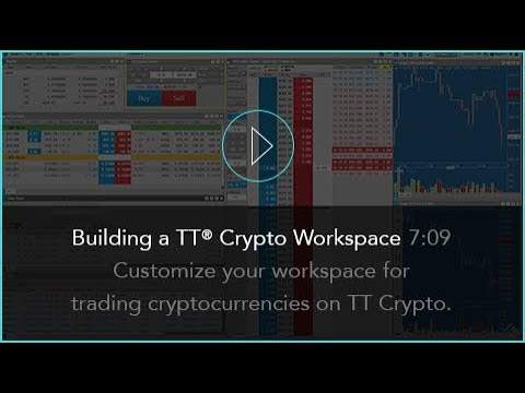 Building a Cryptocurrency Trading Workspace | TT® Crypto Trading Platform