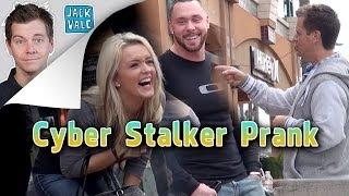 Cyber Stalker Prank!