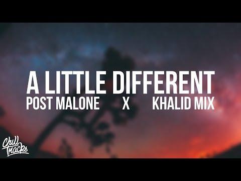 a little different | Post Malone x Khalid Vibes Mix