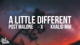 a little different Post Malone x Khalid Vibes Mix