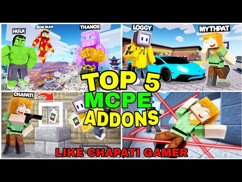 Top 5 Chapati Gamer Addons| Top 5 Chapati Gamer Addons For Minecraft pe download | Part 1