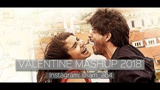 Valentine Mashup 2016 | Bollywood Love Mashup | HD