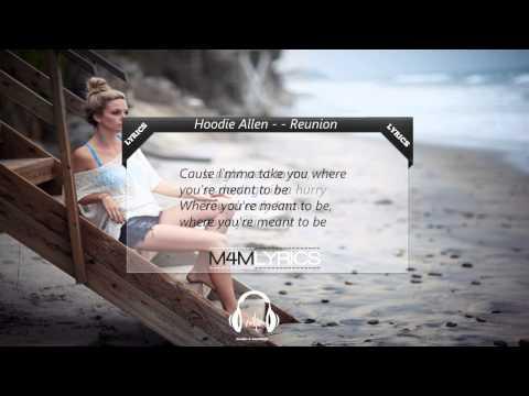 Hoodie Allen - Reunion | Lyrics