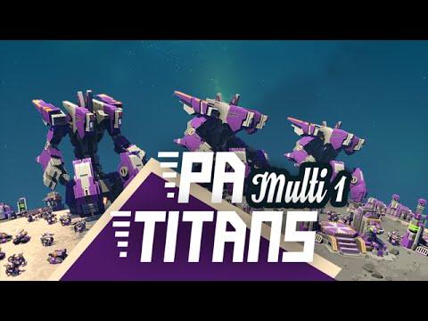 Planetary Annihilation Titans - Multijoueur Fr HD - Ep 1