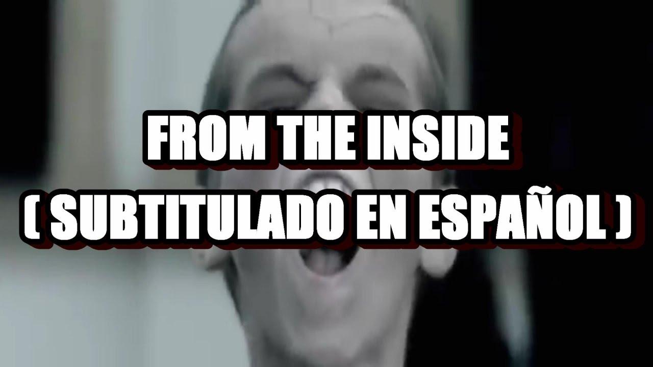 Linkin Park - From The Inside ( Subtitulado en Español )