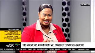 Tito Mboweni's appointment welcomed by business & labour