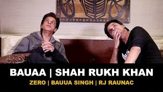 Bauaa ne liye Shah Rukh Khan se maze | Bauua Singh | zero | Baua