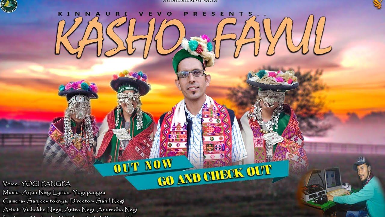 Kasho Fayul | Latest Kinnauri Video Song 2020 | Vocal Yogi Pangpa | Arjun Negi Music | Kinnauri VEVO