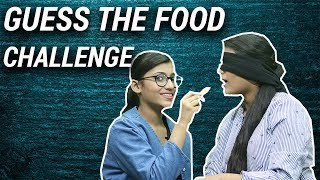 Guess The Food Challenge With My Sister | Samreen Ali