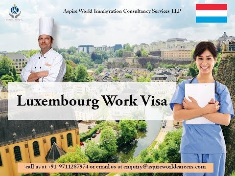 Luxembourg Work Visa | Aspire World Immigration Services