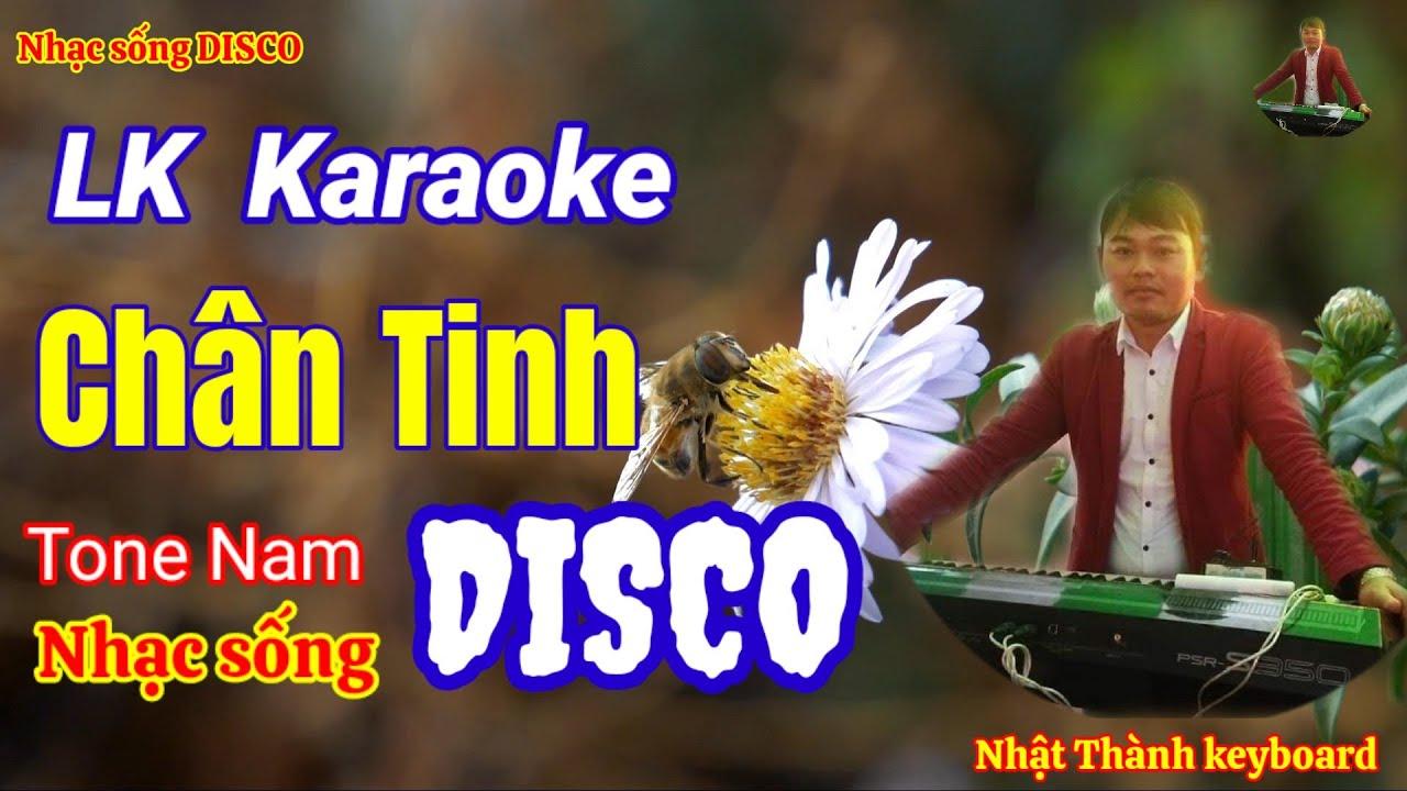 LK Karaoke Disco Chân Tình,Cô Đơn Mình Anh,Đợi Em Trong Mơ    Nhật Thành Keyboard