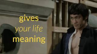Goals Meaning & Substance - Bruce Lee