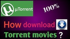 How to download HD quality new movies from torrent 100% truth