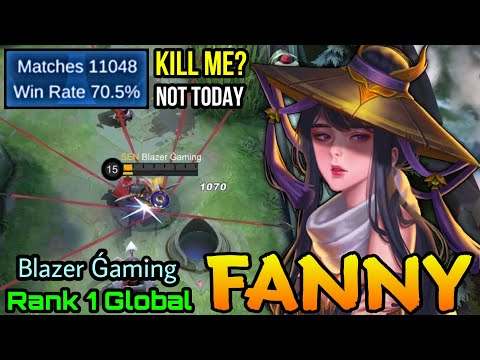 Trying to Kill Me? NO, Not Today! Fanny 11,000+ Matches - Top 1 Global Fanny by Blazer Ǵaming - MLBB