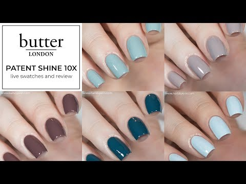butter London Patent Shine 10X Live Swatches and Review