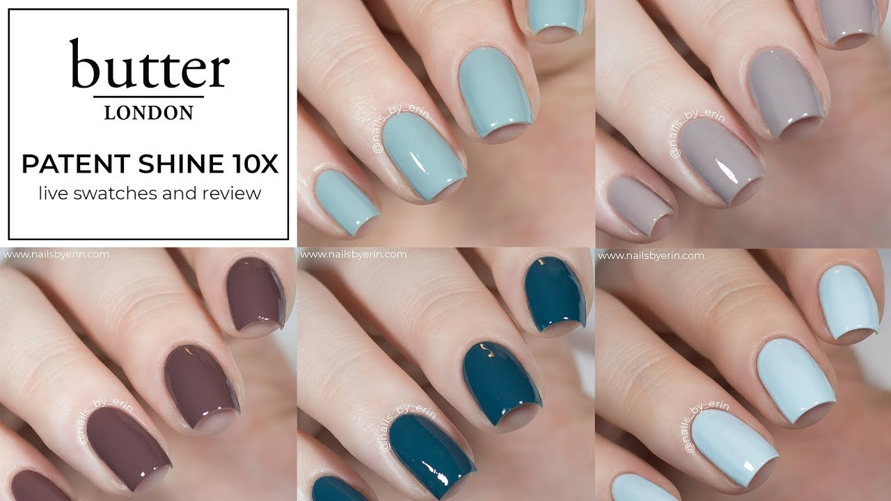 butter London Patent Shine 10X Live Swatches and Review - YouTube