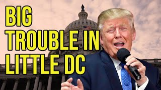 Big Trouble in Little DC