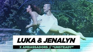 Luka & Jenalyn | Unsteady