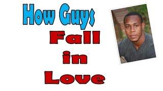 How do Men fall in love