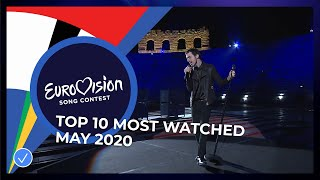 TOP 10: Most watched in May 2020 - Eurovision Song Contest