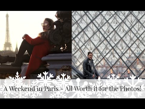 A Weekend in Paris (Part One) - All Worth it for the Photos!