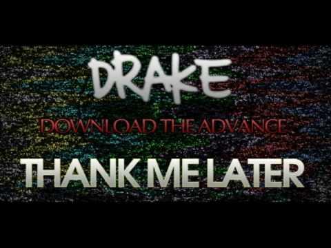 Drake - Thank Me Later (ADVANCE LISTEN & DOWNLOAD) 2010 (MANY LINKS) *TVKILLSEVERYTHING.COM*