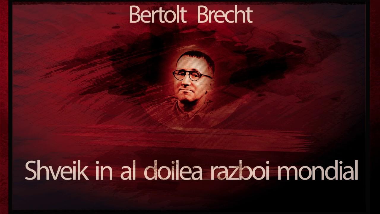 Svejk in al doilea razboi mondial (1964) - Bertold Brecht