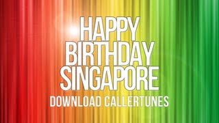 """Happy Birthday Singapore""  Download Connecting Tones"