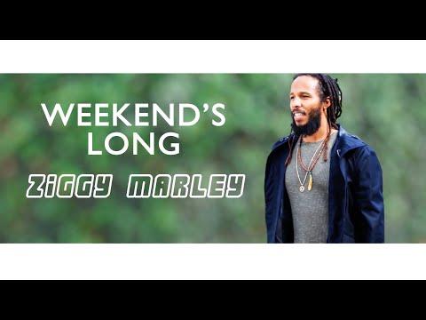 Weekend's Long - Ziggy Marley Official Lyric Video | ZIGGY MARLEY (2016)