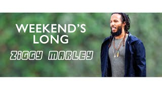 """Enjoy this brand new lyric video for """"Weekend's Long"""" from Ziggy's ..."""