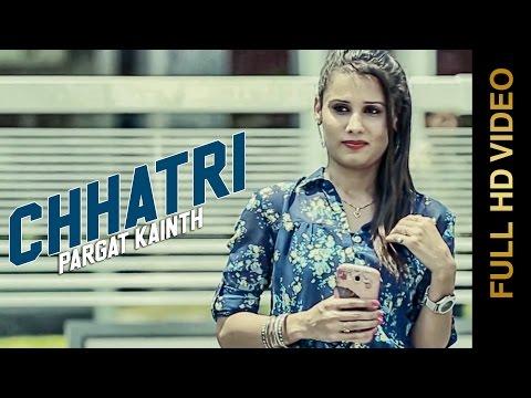New Punjabi Songs 2015 | CHHATRI | PARGAT KAINTH | Latest Punjab Songs 2015