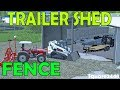 Farming Simulator 17 | Building Trailer Shed & Fence At Construction Shop | Bobcat | Peterbilt