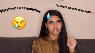 Storytime: I was Homeless 😢