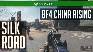 BF4 SILK ROAD Gameplay - China Rising DLC - Xbox One Battlefield 4 Multiplayer