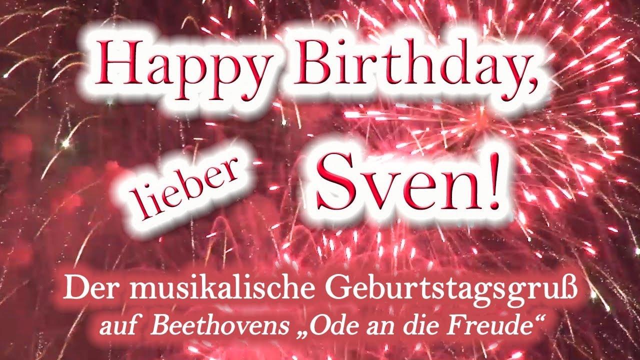 Happy Birthday Lieber Sven Alles Gute Zum Geburtstag Youtube