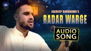 Radar Warge | Jagdeep Randhawa | Audio song | New Punjabi Songs | Desi Swag Records