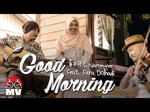Malaysian Stay Positive! Namewee 黃明志【Good Morning】ft Dolhadi