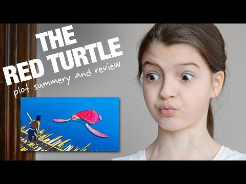 The Red Turtle A Plot Summary And Movie Review From 10 Year Old Missobservation Youtube